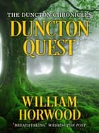 Duncton Quest ebook by William Horwood