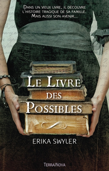 Le Livre des Possibles ebook by Erika Swyler