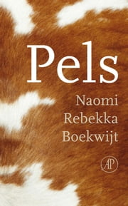 Pels ebook by Naomi Rebekka Boekwijt