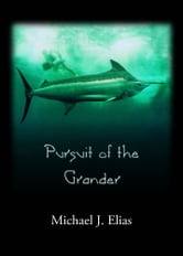 Pursuit of the Grander ebook by Michael Elias