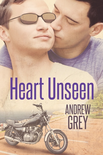 Heart Unseen ebook by Andrew Grey