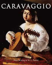 Caravaggio ebook by Félix Witting, M.L. Patrizi