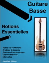 Guitare Basse Notions Essentielles ebook by Kamel Sadi