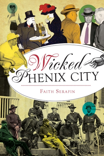Wicked Phenix City ebook by Faith Serafin