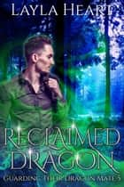 Reclaimed Dragon ebook by