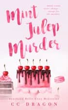 The Mint Julep Murder ebook by