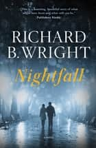 Nightfall ebook by Richard B. Wright