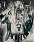 Obvicioun II - Hardcore Thriller - Band 2 - Bestseller ebook by K.Y. Laval