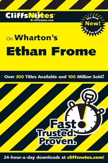 CliffsNotes on Wharton's Ethan Frome ebook by Suzanne Pavlos