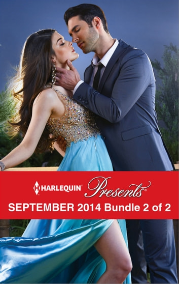 Harlequin Presents September 2014 - Bundle 2 of 2 - An Anthology 電子書籍 by Sharon Kendrick,Kate Hewitt,Annie West,Victoria Parker