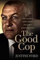 The Good Cop ebook by Justine Ford
