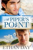 At Piper's Point ebook by Ethan Day