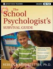 The School Psychologist's Survival Guide ebook by Rebecca Branstetter