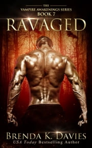 Ravaged (Vampire Awakenings, Book 7) ebook by Brenda K. Davies