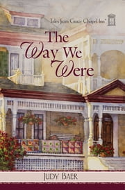 The Way We Were ebook by Judy Baer
