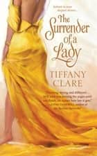 The Surrender of a Lady ebook by Tiffany Clare