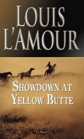 Showdown at Yellow Butte ebook by Louis L'Amour