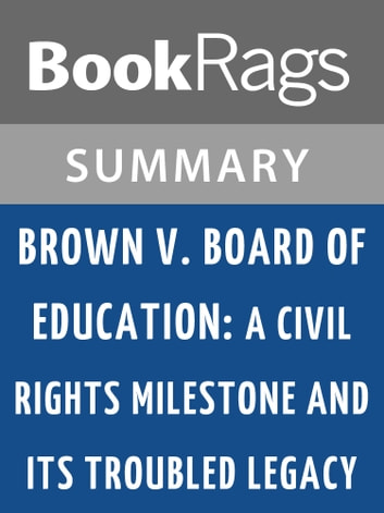 brown v board of education an analysis Us supreme court nominee brett m kavanaugh on wednesday called brown v board of education the greatest moment in supreme court history, but said the nation's efforts to fulfill the landmark.