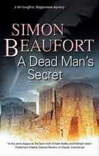 Dead Man's Secret, A ebook by Simon Beaufort