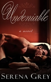 Undeniable ebook by Serena Grey