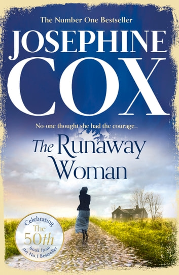 The Runaway Woman ebook by Josephine Cox