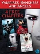 Vampires, Banshees and Angels: 4 FREE Paranormal reads to sink your teeth into ebook by Various