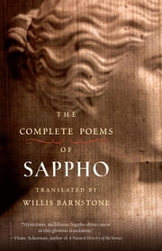 The Complete Poems of Sappho ebook by Willis Barnstone