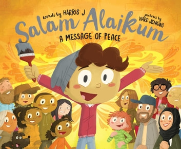 Salam Alaikum - A Message of Peace ebook by Harris J