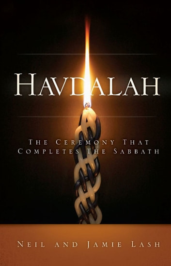 Havdalah - the ceremony that completes the sabbath ebook by Neil Lash