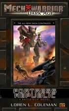 Mechwarrior: Dark Age #18 ebook by Loren Coleman