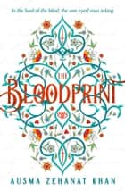 The Bloodprint ebook by Ausma Zehanat Khan