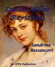 Luella Miller Revisited ebook by Sandrine Bessancort