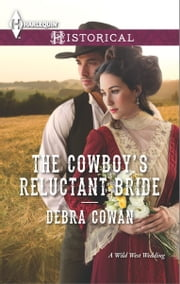 The Cowboy's Reluctant Bride ebook by Debra Cowan