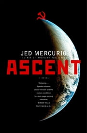 Ascent - A Novel ebook by Jed Mercurio