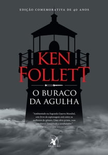 O buraco da agulha ebook by Ken Follett