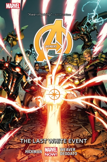 Avengers Vol. 2: The Last White Event ebook by Jonathan Hickman