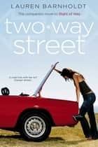 Two-way Street ebook by Lauren Barnholdt