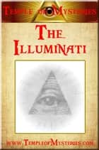 The Illuminati ekitaplar by TempleofMysteries.com