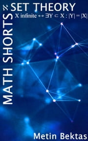 Math Shorts - Set Theory ebook by Metin Bektas