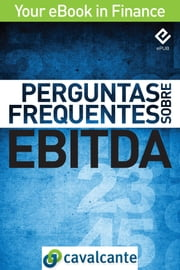 Perguntas Frequentes Sobre EBITDA ebook by Kobo.Web.Store.Products.Fields.ContributorFieldViewModel