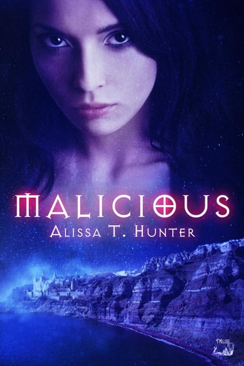 Malicious - A Morning Star Institute Novel, #1 ebook by Alissa T. Hunter