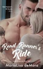 Road Runner's Ride ebook by MariaLisa deMora