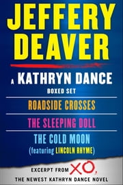 Kathryn Dance eBook Boxed Set - Roadside Crosses, Sleeping Doll, Cold Moon ebook by Jeffery Deaver