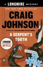 A Serpent's Tooth ebook by Craig Johnson