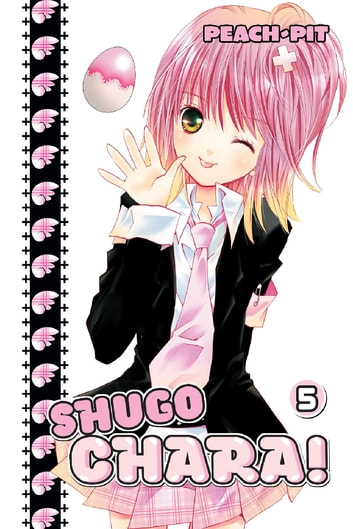 Shugo Chara! - Volume 5 ebook by Peach-Pit