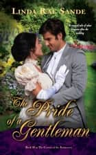 The Pride of a Gentleman ebook by Linda Rae Sande
