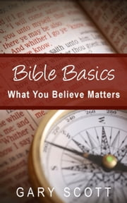 Bible Basics ebook by Gary Scott