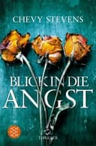 Blick in die Angst - Roman ebook by Chevy Stevens, Maria Poets