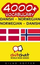 4000+ Vocabulary Danish - Norwegian ebook by Gilad Soffer