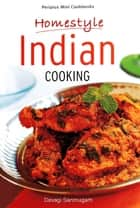 Mini Homestyle Indian Cooking ebook by Devagi Sanmugam, Sanmugam
